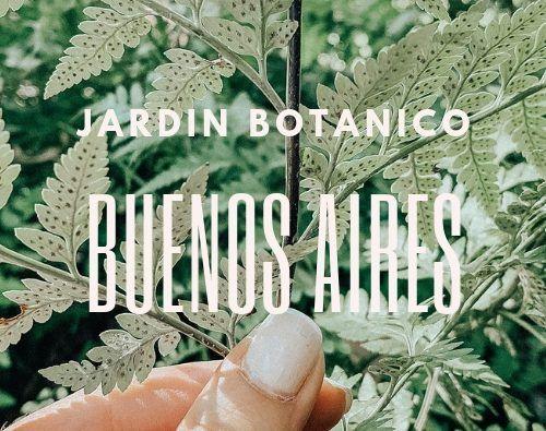 jardin botanico de buenos aires