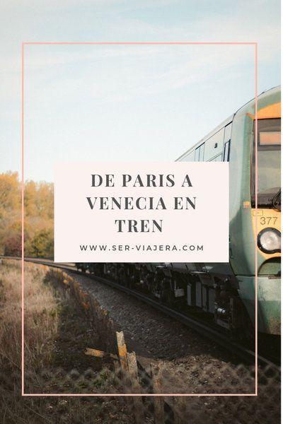 tren nocturno paris venecia