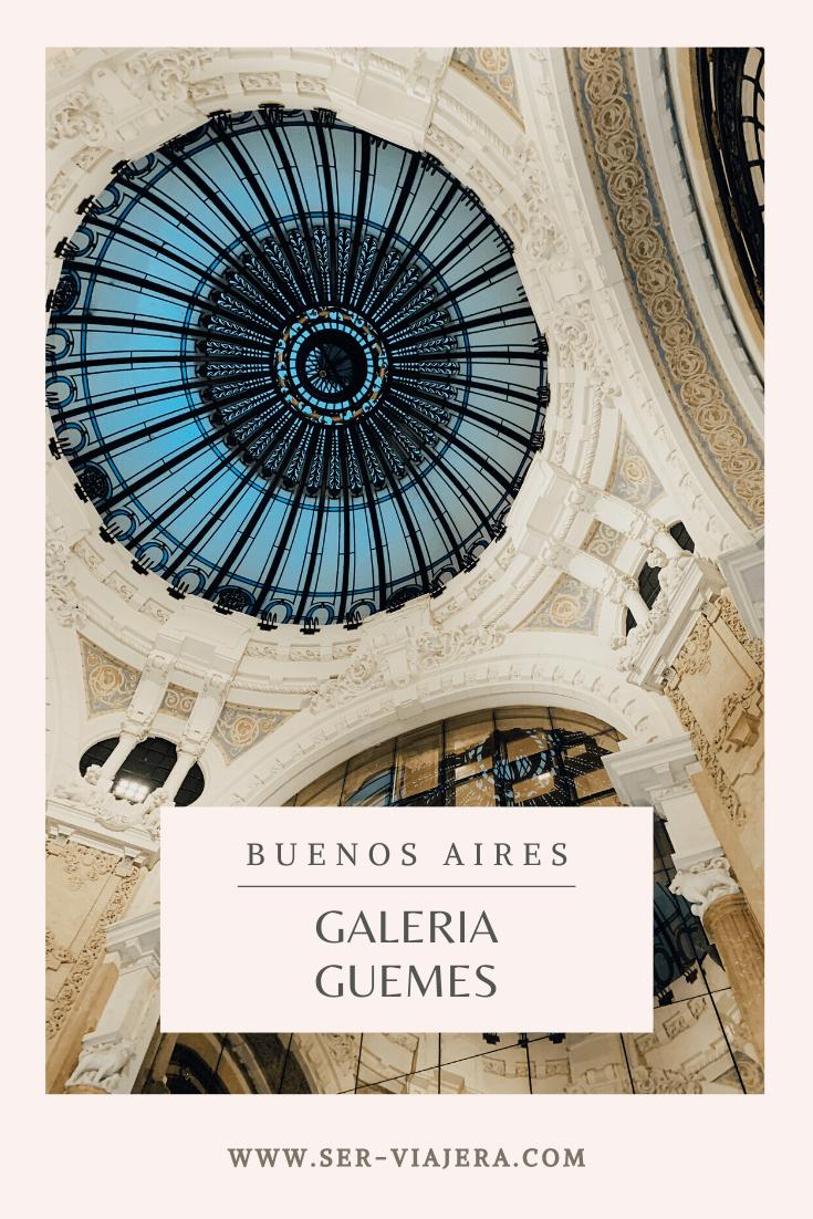 Galeria Guemes Buenos Aires Ser Viajera