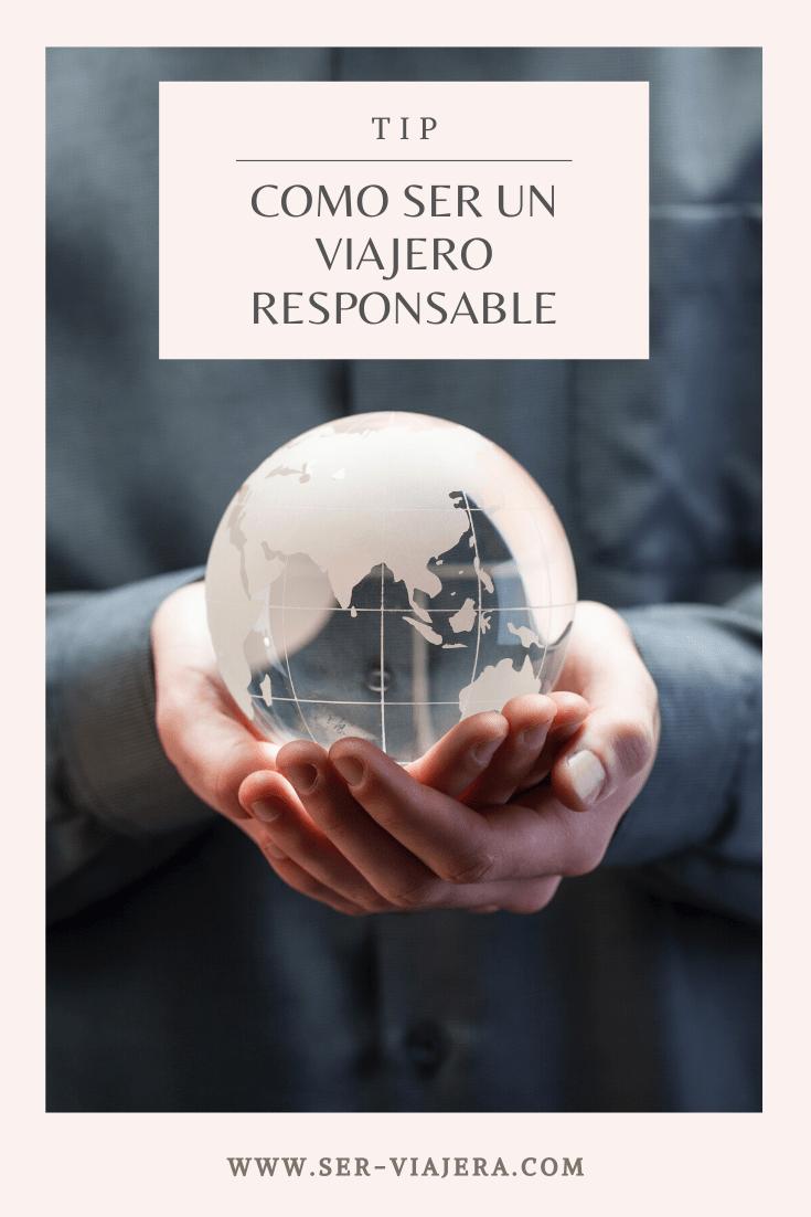 como ser un viajero responsable