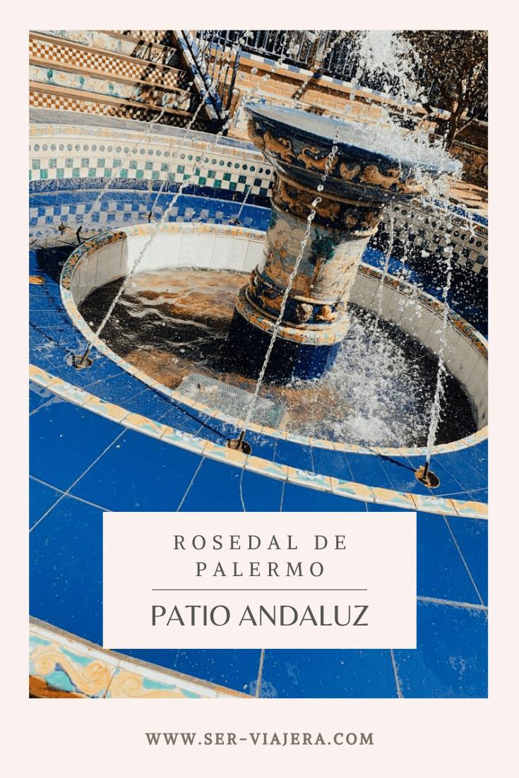 patio andaluz rosedal de palermo ser viajera