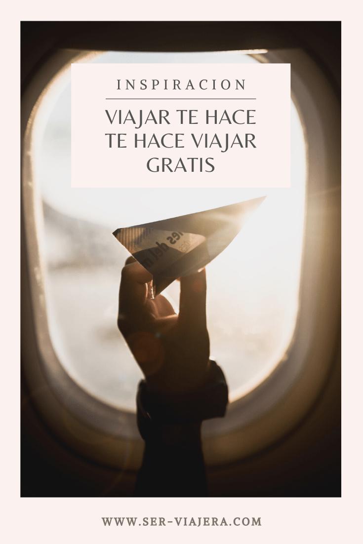 viajar te cambia la vida ser viajera